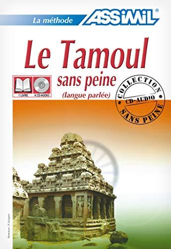 9782700510836: Le tamoul sans peine. Con 4 CD Audio (Senza sforzo)