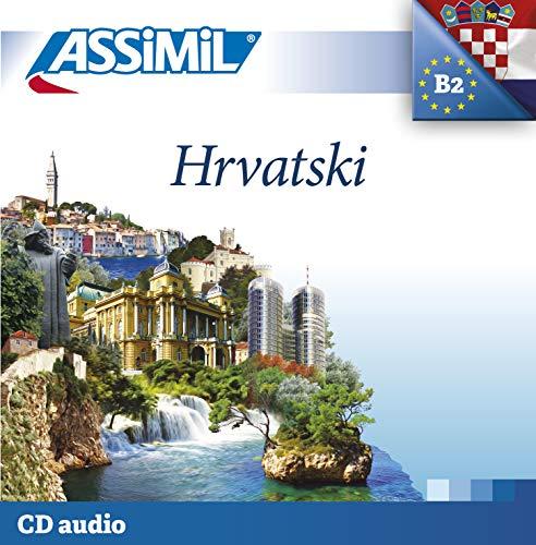 9782700512823: Assimil Kroatisch ohne Mühe. 3 Audio-CDs (Tonaufnahmen)