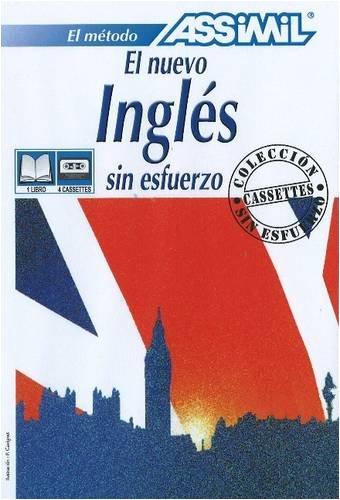 9782700513011: Nuevo ingles sin esfuerzo (libro+4cassettes)version hispanohablantes (Assimil Language Learning Programs, Spanish Base)