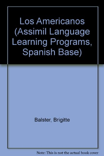 9782700513349: Los Americanos (Assimil Language Learning Programs, Spanish Base)
