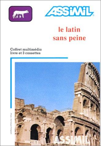 9782700513431: Le Latin Sans Peine (French Edition)