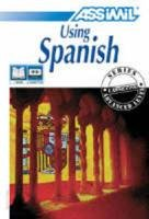 9782700513646: Using Spanish (Assimil With Ease) (Spanish Edition)