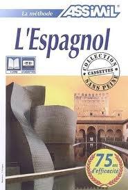 9782700514193: Assimil Spanish: Le Nouvel Espagnol Sans Peine - Cassette Pack (Spanish Edition)