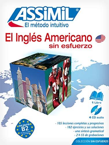 9782700520613: El Ingles Americano Sin Esfuerzo [With 4 CD's] (Assimil) (Spanish Edition)