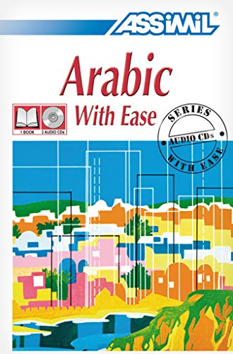 9782700520699: Assimil Language Learning: Arabic With Ease - Multimedia Pack: Course Book and 3 Audio CDs (English and Arabic Edition)
