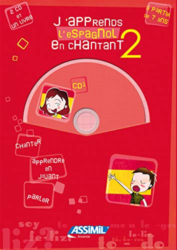 9782700530292: J'apprends l'espagnol en chantant - niveau 2 ; Album + 2 CD Audio