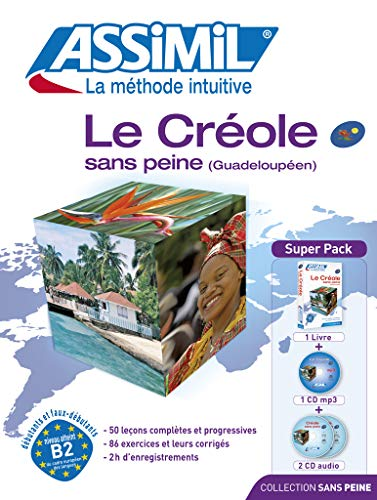 9782700580129: Assimil Pack: Le creole (Guadeloupeen) sans peine - Creole for French speakers : livre+2CD+1MP3CD (French Edition)