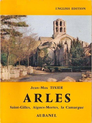 9782700600094: Arles, Saint-Gilles, Aigues-Mortes, la Camargue