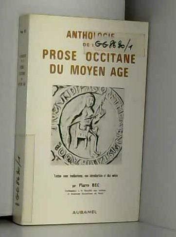 9782700600766: Anthologie de la prose occitane du Moyen-Age
