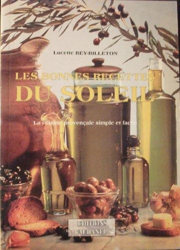 9782700600858: Les bonnes recettes du soleil (French Edition)