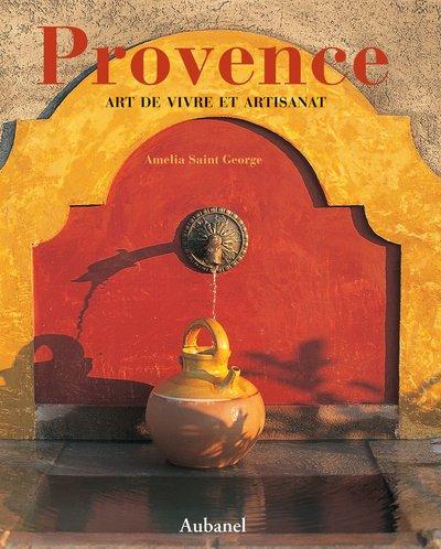 9782700602593: Provence : Cet artisanat