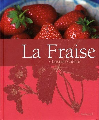 9782700603323: La Fraise