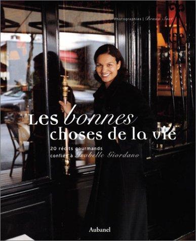 9782700603538: Les bonnes choses de la vie (French Edition)