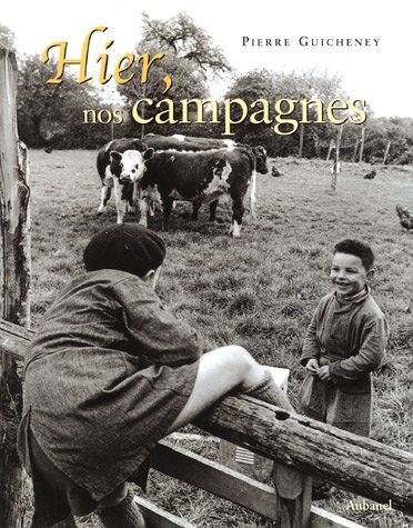 9782700603880: Hier, nos campagnes (French Edition)