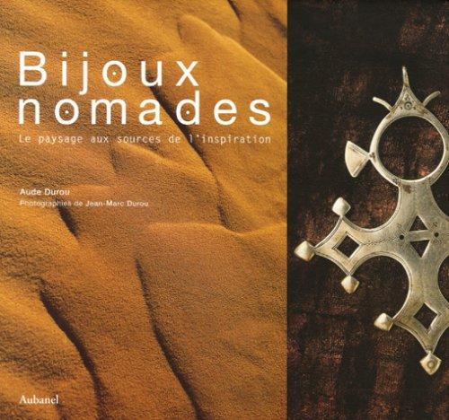 9782700604351: Bijoux nomades : Le paysage aux sources de l'inspiration