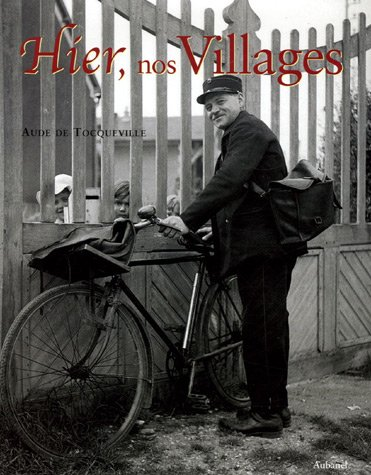 9782700604436: Hier, nos Villages (French Edition)