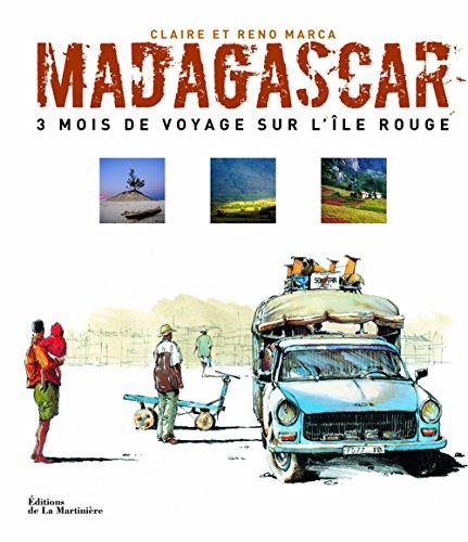 9782700605006: Madagascar : 3 Mois de voyage sur l'île rouge