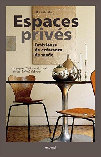 9782700605099: Espaces priv�s : Int�rieurs de cr�ateurs de mode