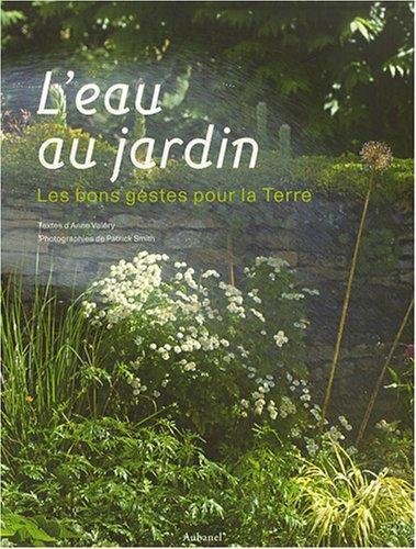 9782700605341: L'eau au jardin : Les bons gestes pour la Terre