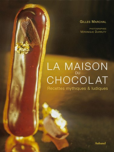 9782700605792: La maison du chocolat : Recettes mythiques & ludiques