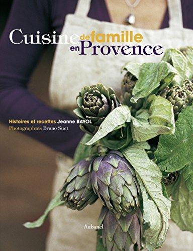 9782700607000: Cuisine de famille en Provence (French Edition)