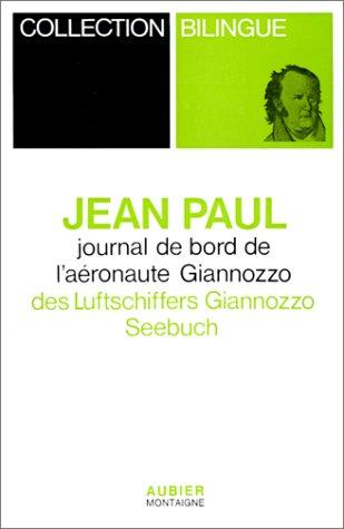 9782700700190: Journal de bord de l'aéronaute Giannozzo =: Des Luftschiffers Giannozzo Seebuch