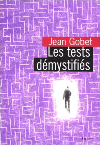 9782700700381: Les tests demystifies - comprendre, analyser, utiliser les tests (Aubier Diffusio)