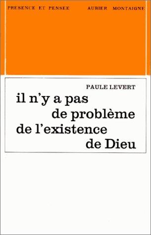 9782700700442: Il n'y a pas de probleme de l'existence de Dieu (Presence et pensee) (French Edition)
