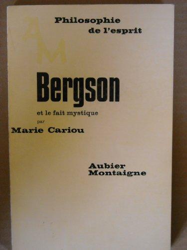 Bergson et le fait mystique: Cariou, Marie