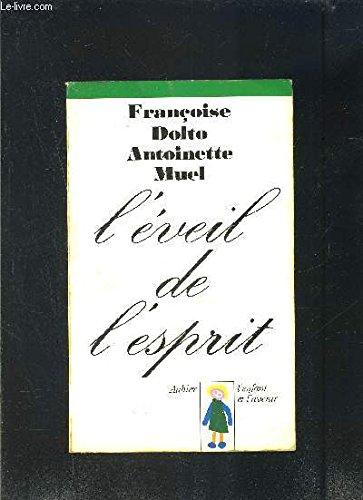 9782700700800: L'Éveil de l'esprit: Nouvelle pédagogie rééducative (L'Enfant et l'avenir) (French Edition)