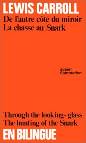 9782700701678: DE L'AUTRE COTE DU MIROIR ET DE CE QU'ALICE Y TROUVA. Edition bilingue français-anglais