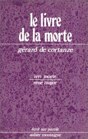 9782700702194: Le livre de la morte (Ecrit sur parole) (French Edition)