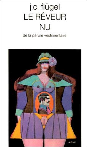 9782700702675: Le Rêveur nu : De la parure vestimentaire