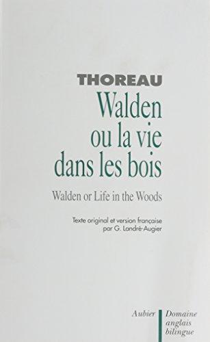 9782700702781: Walden ou la Vie dans les bois (bilingue)