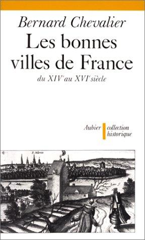 9782700702910: Les bonnes villes de France du XIVe au XVIe siècle (Collection historique) (French Edition)
