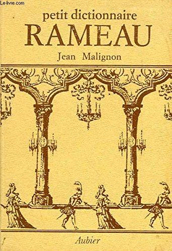 Petit dictionnaire Rameau (French Edition): Malignon, Jean