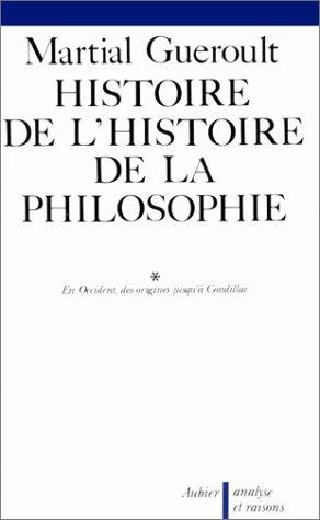 La Doctrine de l'essence (Histoire de l'histoire de la philosophie (1)) (French Edition) (9782700703283) by Guéroult, Martial