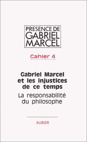 9782700703368: Cahier de Gabriel Marcel et les injustices de ce temps
