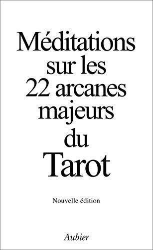 9782700703696: Méditations sur les 22 arcanes majeurs du Tarot