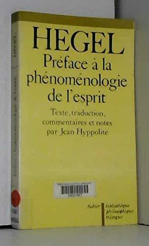 PREFACE A LA PHENOMENOLOGIE DE L'ESPRIT: HEGEL, GEORG WILHELM