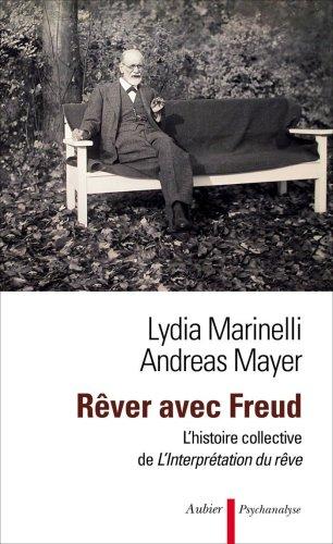 9782700703986: Rêver avec Freud : l'histoire collective de l'Interprétation du rêve