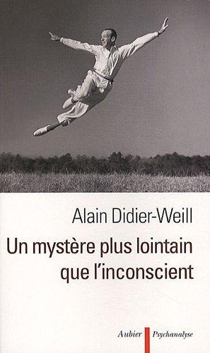 Un mystère plus lointain que l'inconscient (French Edition): Collectif