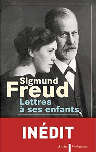Lettres à ses enfants (French Edition): Sigmund Freud