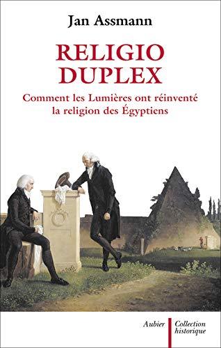 9782700704273: Religio Duplex : Comment les Lumières ont réinventé la religion des Egyptiens