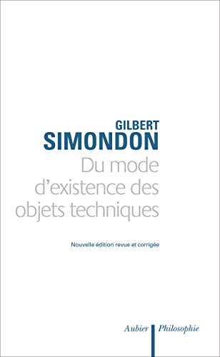 Du mode d'existence des objets techniques (French Edition): Simondon Gilbert