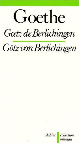 9782700710168: Goetz de Berlichingen (bilingue)