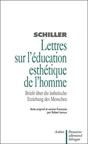 9782700711004: Lettres sur l'éducation esthétique de l'homme : Briefe über die ästhetische Erziehung des Menschen (Domaine allemand bilingue)