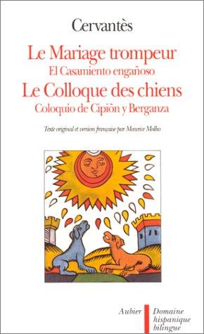 9782700714203: Le Mariage trompeur - Colloque des chiens (French Edition)