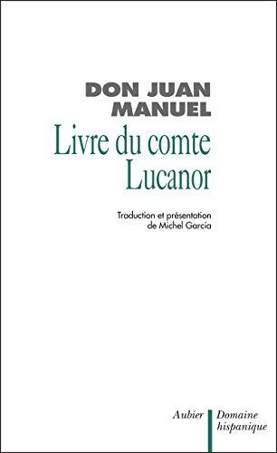 Le livre du comte lucanor (French Edition): Michel Garcia