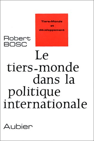 9782700718621: Le Tiers-Monde dans la politique internationale